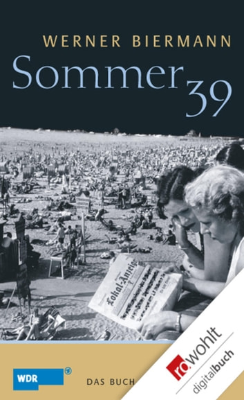 Sommer 39 ebook by Werner Biermann