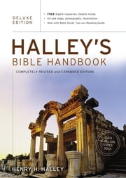 Halley's Bible Handbook with the New International Version---Deluxe Edition ebook by Henry H. Halley