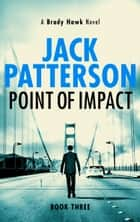 Point of Impact ebook by Jack Patterson
