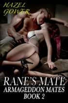 Rane's Mate ebook by Hazel Gower