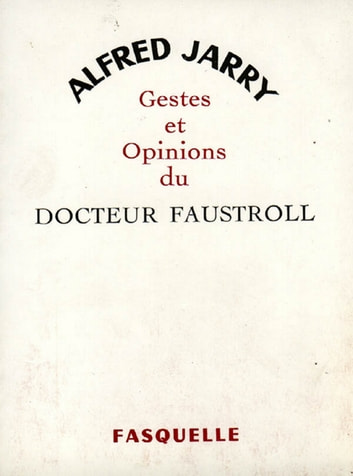 Gestes et opinions du docteur Faustroll eBook by Alfred Jarry