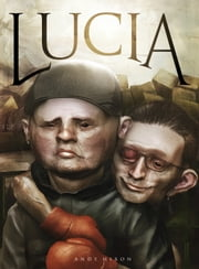 Lucia ebook by Andy Hixon
