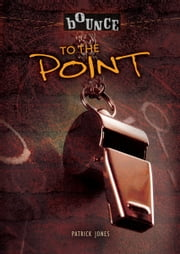 To the Point ebook by Patrick  Jones