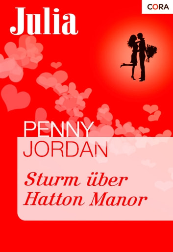Sturm über Hatton Manor ebook by Penny Jordan