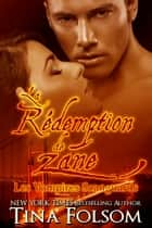 La Rédemption de Zane (Les Vampires Scanguards - Tome 5) ebook by Tina Folsom