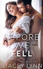 Before We Fell ebook by