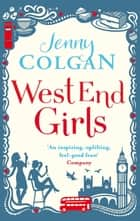 West End Girls ebook by Jenny Colgan