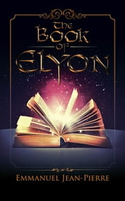 The Book of Elyon ebook by Emmanuel Jean-Pierre