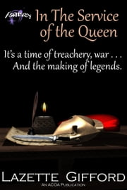 In the Service of the Queen ebook by Lazette Gifford