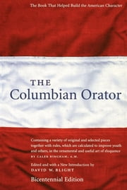 The Columbian Orator ebook by David W. Blight