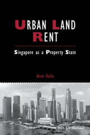 Urban Land Rent - Singapore as a Property State ebook by Anne Haila