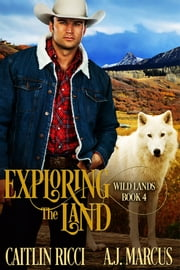 Exploring the Land ebook by Caitlin Ricci,A.J. Marcus