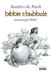 Bibbie e bubbole ebook by Sandro de Paoli