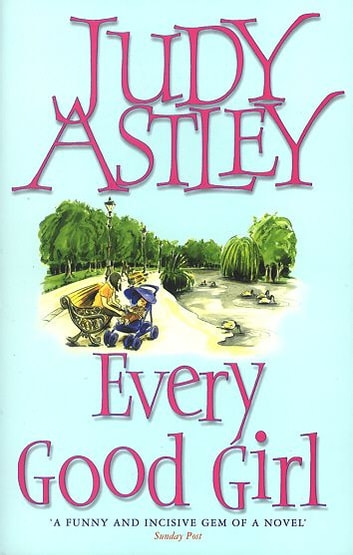 Every Good Girl ebook by Judy Astley