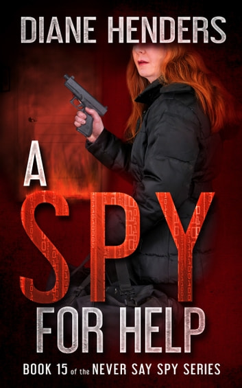 A Spy for Help ebook by Diane Henders