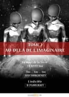 Au-delà de l'imaginaire, tome 2 ebook by Ivan Sergueïevitch  Tourgueniev, Howard Phillips Lovecraft, J.H. Rosny aîné