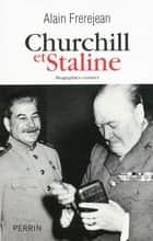 Churchill et Staline ebook by Alain FREREJEAN