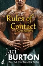 Rules Of Contact: Play-By-Play Book 12 ebook by Jaci Burton