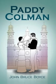 Paddy Colman ebook by John Bruce Boyce