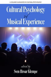 Cultural Psychology of Musical Experience ebook by