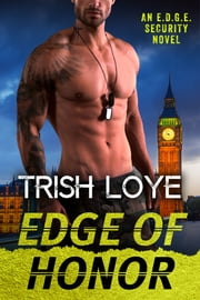 Edge of Honor eBook par Trish Loye