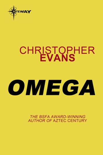 Omega ebook by Christopher Evans