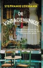 De vintagewinkel ebook by Stephanie Lehmann, Liesbeth Dillo