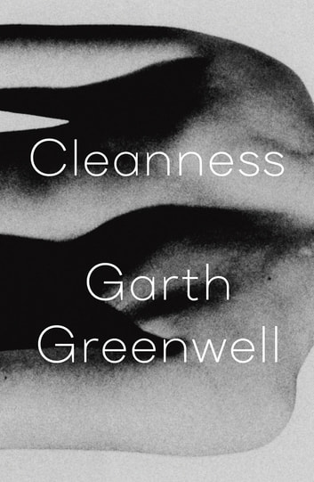 Cleanness eBook by Garth Greenwell