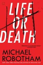 Life or Death ebook by Michael Robotham
