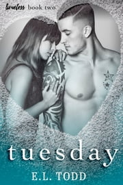 Tuesday (Timeless Series #2) ebook by E. L. Todd