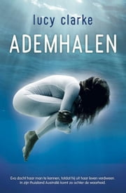 Ademhalen ebook by Lucy Clarke,Guus van der Made