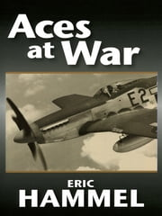 Aces At War ebook by Eric Hammel