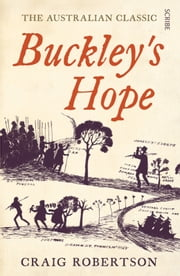 Buckley's Hope - A Novel ebook by Craig Robertson