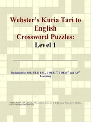Webster's Kuria Tari to English Crossword Puzzles: Level 1 ebook by ICON Group International