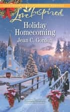 Holiday Homecoming ebook by Jean C. Gordon