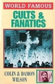 World Famous Cults and Fanatics
