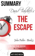 David Baldacci's The Escape Summary ebook by Ant Hive Media