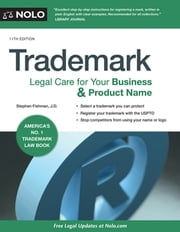 Trademark - Legal Care for Your Business & Product Name ebook by Stephen Fishman, J.D.