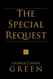 The Special Request ebook by George Criner Green