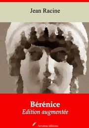 Bérénice - Nouvelle édition augmentée | Arvensa Editions ebook by Jean Racine