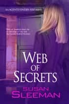 Web of Secrets ebook by Susan Sleeman