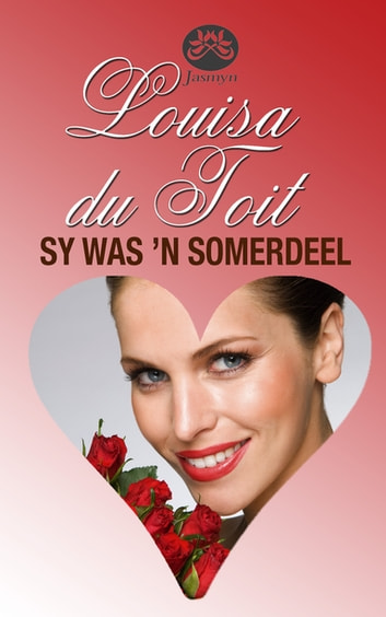 Sy was 'n somerdeel ebook by Louisa du Toit