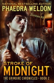 Stroke Of Midnight ebook by Phaedra Weldon