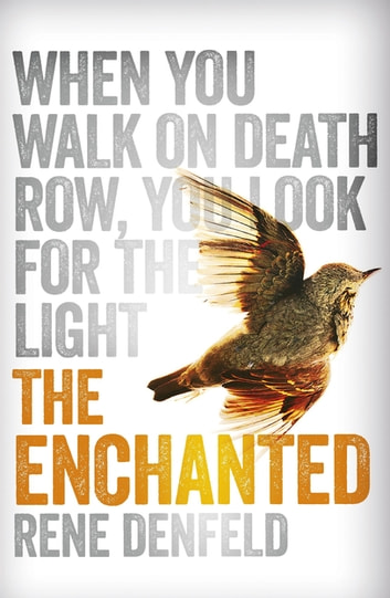 The Enchanted ebook by Rene Denfeld