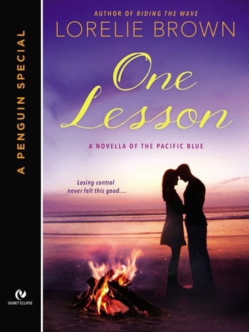 One Lesson - A Penguin Special From Signet Eclipse ebook by Lorelie Brown