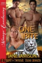 One Bite ebook by Jane Jamison