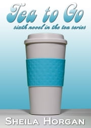 Tea To Go ebook by Sheila Horgan