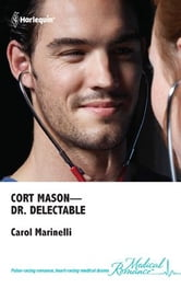 Cort Mason - Dr. Delectable ebook by Carol Marinelli