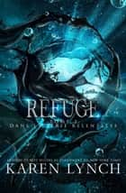Refuge (French) eBook by Karen Lynch