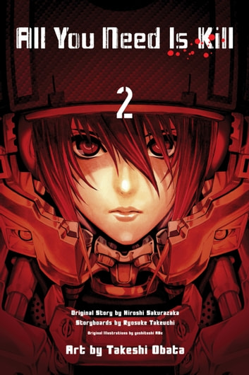 All You Need is Kill, Vol. 2 ebook by Ryosuke Takeuchi